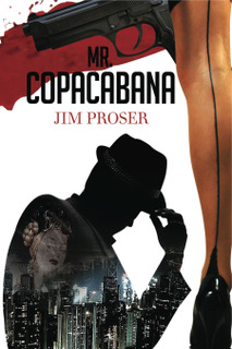 Mr. Copacabana: An American History by Night