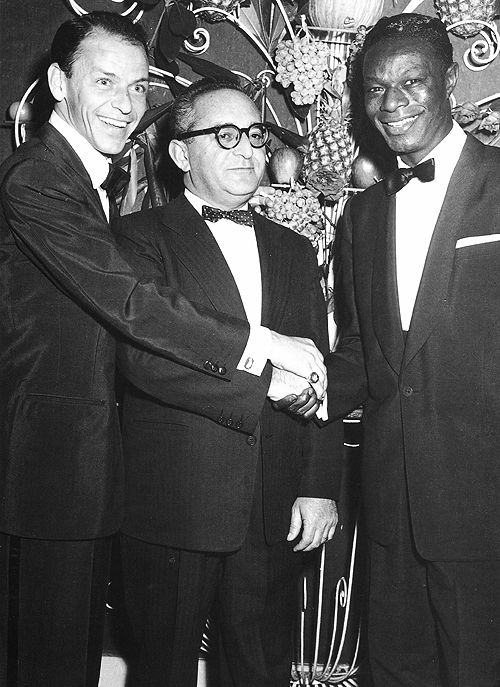My father, Frank Sinatra and Nat King Cole
